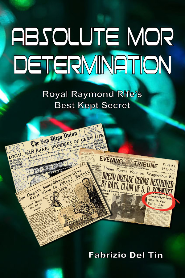 Absolute MOR Determination: Royal Raymond Rife's Best Kept Secret